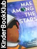 KinderBookKlub 2: Mae Among the Stars