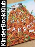 KinderBookKlub 2: Too Many Carrots