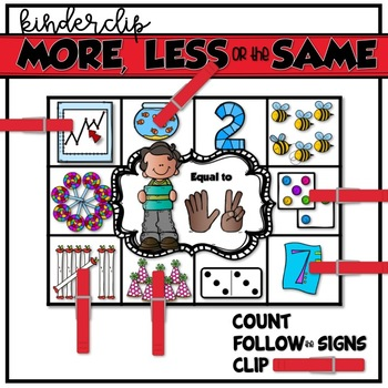 KinderClip MORE, LESS or the SAME Cards {Number Sense}