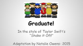 "Elementary Graduation Song ""Graduate!"" {in style of Shake"