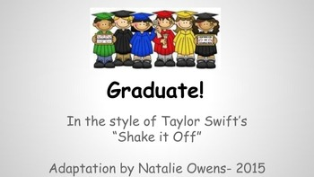 "Kinder/Elem Graduation Song ""Graduate!"" {in style of Shake"