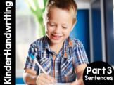 KinderHandwriting Curriculum Part Three: Sentences