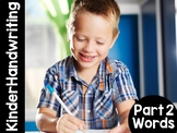 KinderHandwriting Curriculum Part Two: Words