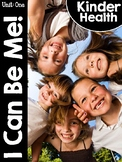 KinderHealth® Unit One: I Can Be Me!