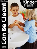 KinderHealth™ Unit Three: I Can Be Clean!