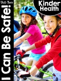KinderHealth® Unit Two: I Can Be Safe!