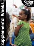 KinderLiteracy® Kindergarten Close Reads Unit Eight: Supplemental Units