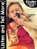 KinderLiteracy® Kindergarten Close Reads Unit Five: Listen and Tell More