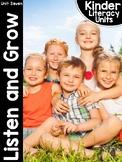 KinderLiteracy® Kindergarten Close Reads Unit Seven: Listen and Grow
