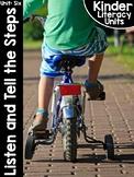 KinderLiteracy® Kindergarten Close Reads Unit Six: Listen and Tell the Steps