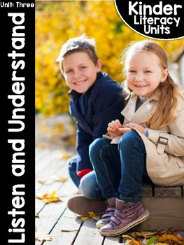KinderLiteracy™ Unit Three: Listen and Understand