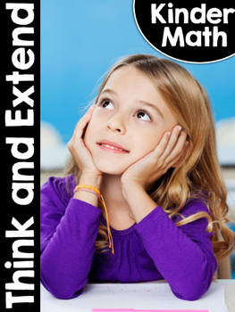 KinderMath™ Kindergarten Math Think and Extend - Exit Tickets
