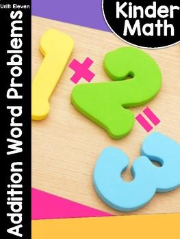 KinderMath™ Kindergarten Math Unit Eleven: Addition Word Problems