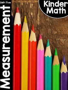 KinderMath® Kindergarten Math Unit Five: Measurement