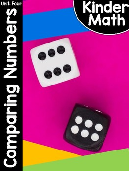 KinderMath™ Kindergarten Math Unit Four: Comparing Numbers to 10