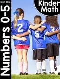 KinderMath® Kindergarten Math Unit One: Numbers to 5