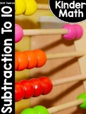 KinderMath™ Kindergarten Math Unit Twelve: Subtraction within 10