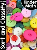 KinderMath® Kindergarten Math Unit Two: Sort and Classify