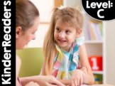 KinderReaders® Fiction LEVEL: C *ENGLISH AND SPANISH* DISTANCE LEARNING