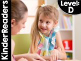 KinderReaders® Fiction LEVEL: D *ENGLISH AND SPANISH* DISTANCE LEARNING
