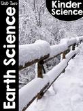 KinderScience® Kindergarten Science Unit Two: Earth Science