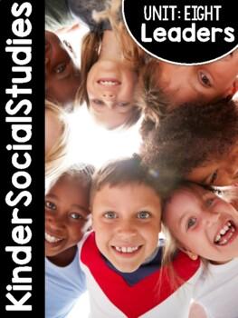 KinderSocialStudies™ Unit Eight: Leaders