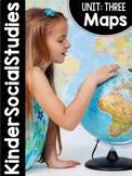 KinderSocialStudies™ Unit Three: Maps
