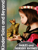 KinderTales and Beyond: PreK & Kindergarten Nursery Rhymes and Fables