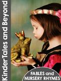 KinderTales and Beyond: PreK & Kindergarten Nursery Rhymes and Fables