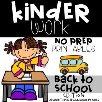 KinderWORK ~ No Prep Printables {Back to School}