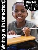 KinderWriting Curriculum Unit 6: Kindergarten Writing With