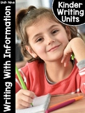 KinderWriting Curriculum Unit 9: Kindergarten Writing With Information