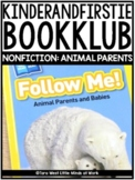 KinderandFirstieBookKlub NONFICTION: Animal Parents and Babies