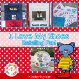 Kinderbykim's  I Love my Shoes retelling Packet