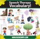 Kindercade Clipart: Speech Therapy Vocabulary! The Whole Magilla!