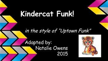 Kindercat Funk! Kindergarten Graduation Song in the style of Uptown Funk!