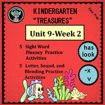 Kindergarten Treasures  Unit 9 Week 2  Words has look  Phonics x v
