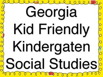 Kindergarten Student Friendly Social Studies Common Core Standards for Georgia