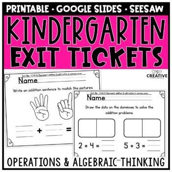 Kindergaren Math Exit Slips for Operations & Algebraic Thinking