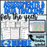 K-2  Assessments & Data Tracking for the Year (w/ Digital Trackers) BUNDLE