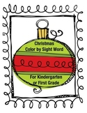 Kindergarten-1st Grade Christmas Color by Sight Word Set