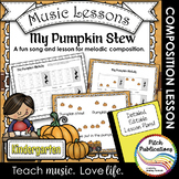 Kindergarten/1st Grade Music Lesson  - Pitch/Melody Composition - Pumpkin Stew