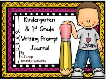 Kindergarten & 1st Grade Writing Prompt Journal