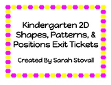 Kindergarten 2D Shapes, Positions & Patterns Exit Tickets