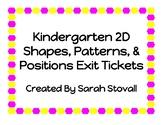 Kindergarten 2D Shapes, Positions & Patterns Exit Tickets