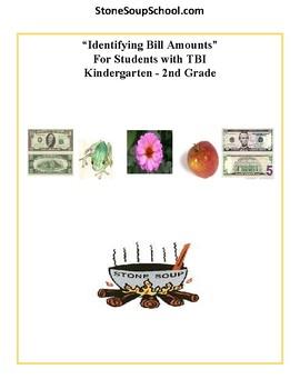 K - 2 Math - TBI Traumatic Brain Injuries  - Identify Bill Amounts
