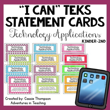 Kindergarten-2nd Grade TEKS I Can Statement Cards- Technol