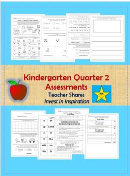 Kindergarten 2nd Quarter Assessment Sheets