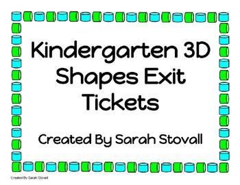 Kindergarten 3D Shapes Exit Tickets