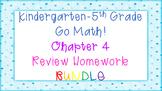 Kindergarten-5th Grade Go Math Chapter 4 Review Homework BUNDLE